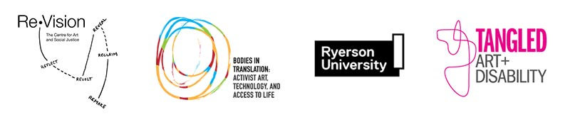 ReVision Centre, Bodies in Translation, Ryerson University and Tangled Art + Disability logos